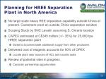 planning for hree separation plant in north america