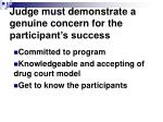 judge must demonstrate a genuine concern for the participant s success