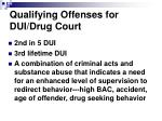 qualifying offenses for dui drug court