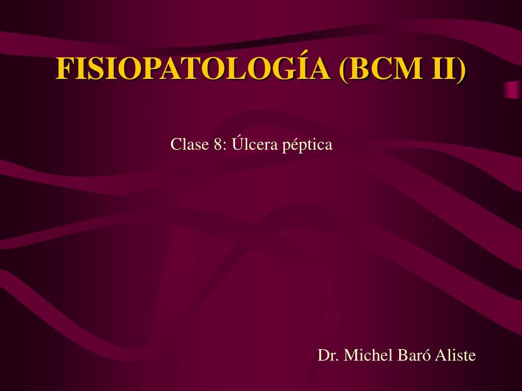 fisiopatolog a bcm ii l.