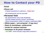 how to contact your pd