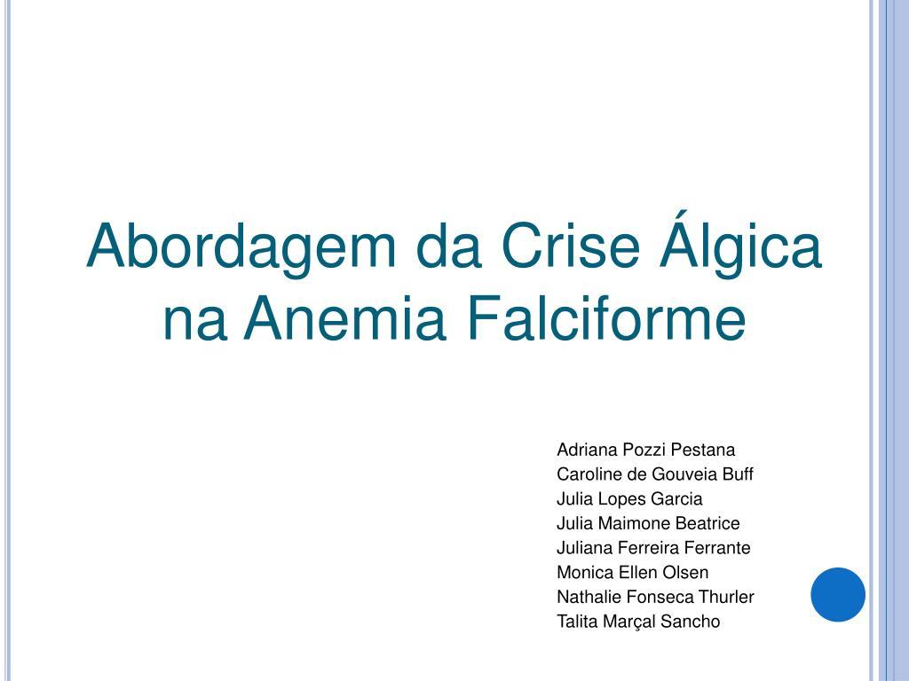 plato tengo sueño maníaco  PPT - Abordagem da Crise Álgica na Anemia Falciforme PowerPoint  Presentation - ID:714495