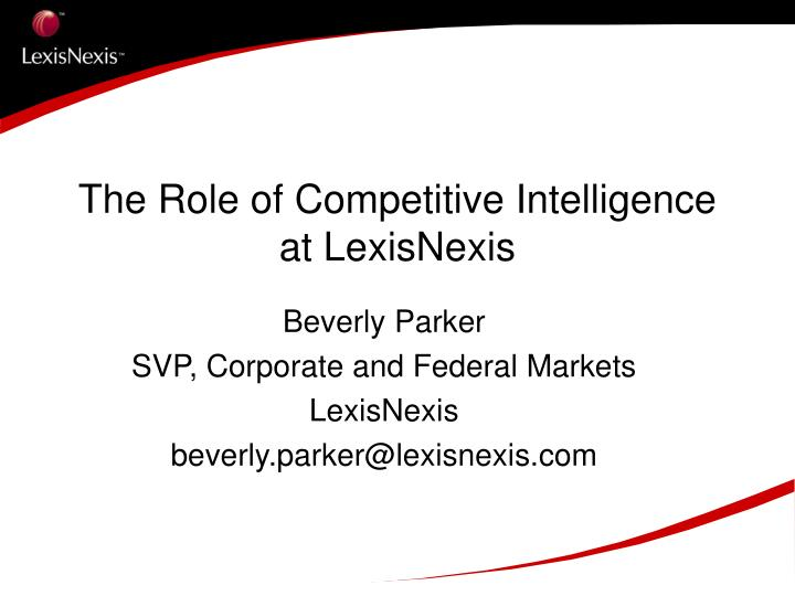 The Role of Competitive Intelligence at LexisNexis