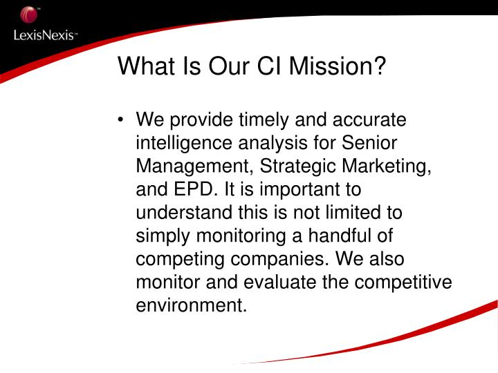 What Is Our CI Mission?