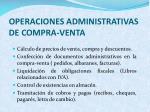 operaciones administrativas de compra venta