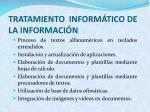 tratamiento inform tico de la informaci n