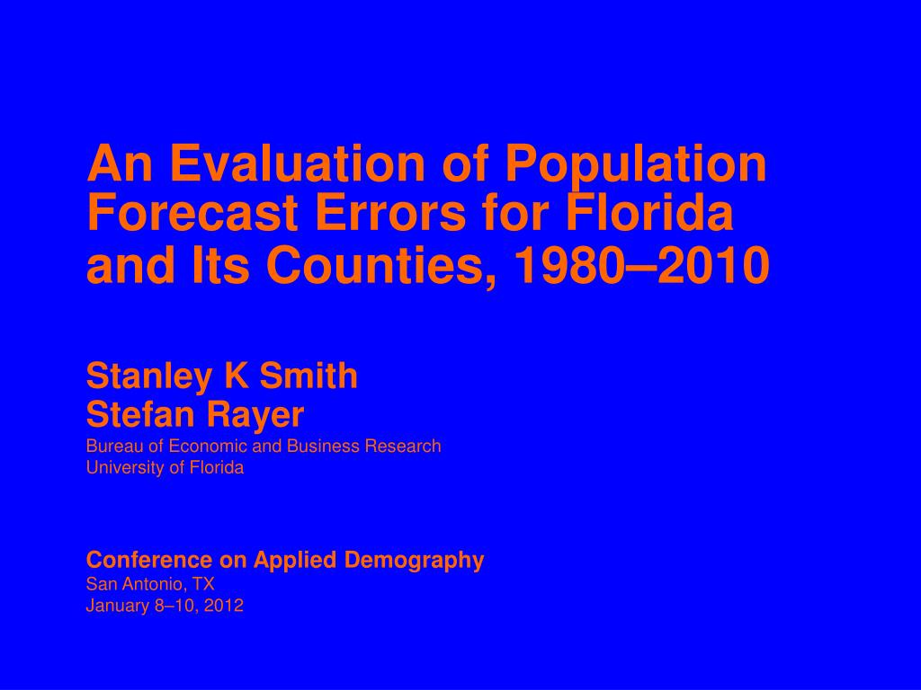 an evaluation of population forecast errors for florida and its counties 1980 2010 l.