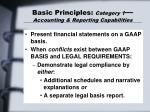basic principles category 1 accounting reporting capabilities