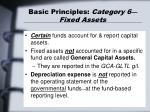 basic principles category 6 fixed assets