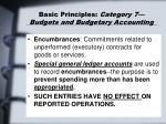 basic principles category 7 budgets and budgetary accounting43