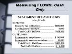 measuring flows cash only