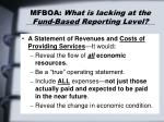 mfboa what is lacking at the f und based reporting level