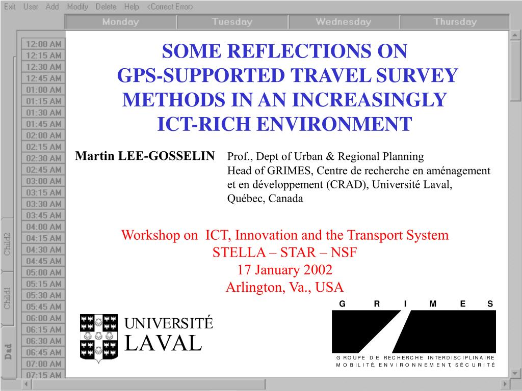 some reflections on gps supported travel survey methods in an increasingly ict rich environment l.