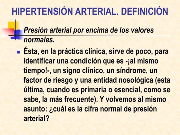 HIPERTENSIÓN ARTERIAL. DEFINICIÓN