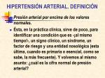 hipertensi n arterial definici n