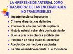 la hipertensi n arterial como trazadora de las enfermedades no transmisibles
