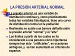 la presi n arterial normal