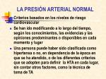 la presi n arterial normal1
