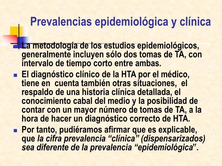 Prevalencias epidemiológica y clínica