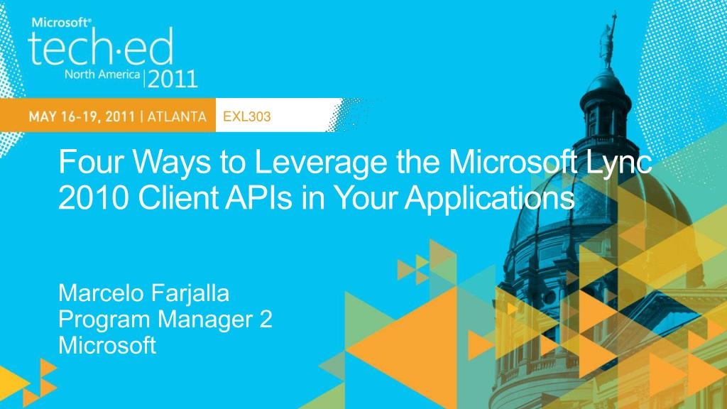 four ways to leverage the microsoft lync 2010 client apis in your applications l.