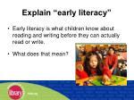 explain early literacy