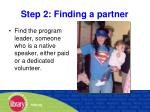 step 2 finding a partner