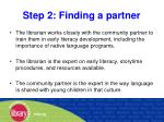 step 2 finding a partner34