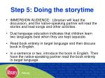 step 5 doing the storytime40
