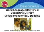 world language storytimes supporting literacy development for ell students