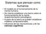 sistemas que piensan como humanos