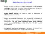 alcuni progetti regionali