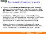 nuovi progetti strategici per le marche5