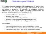 obiettivi progetto m cloud