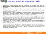 principali finalit del progetto m cloud