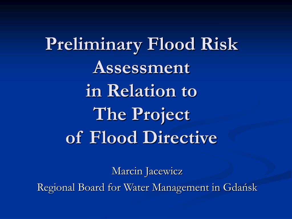 preliminary flood risk assessment in relation to the project of flood directive l.