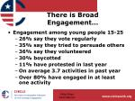 there is broad engagement