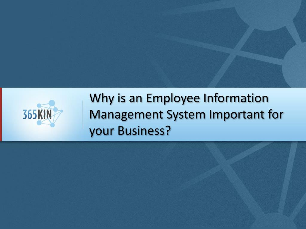 why is an employee information management system important for your business l.