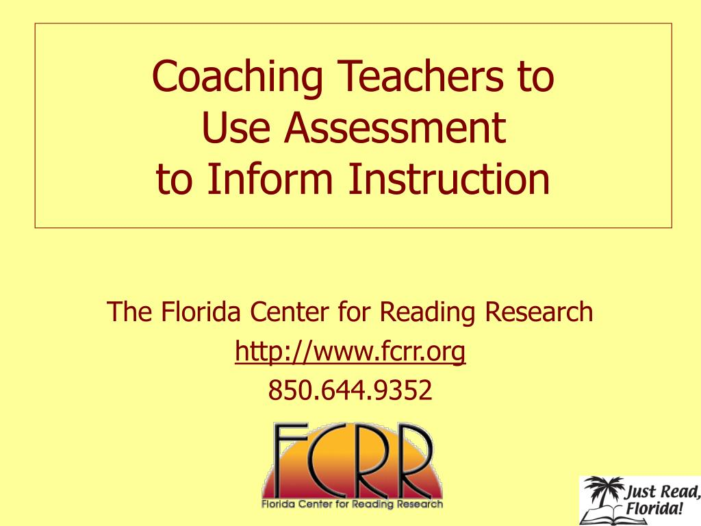 coaching teachers to use assessment to inform instruction l.