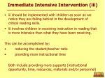 immediate intensive intervention iii