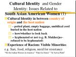 cultural identity and gender identity issues related to south asian american women 1