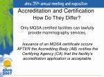 accreditation and certification how do they differ