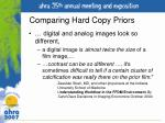 comparing hard copy priors