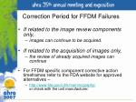 correction period for ffdm failures