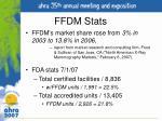 ffdm stats