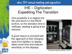 ihe digitization expediting the transition