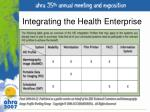 integrating the health enterprise