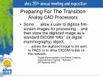 preparing for the transition analog cad processors