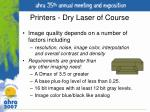 printers dry laser of course