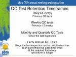 qc test retention timeframes