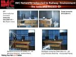 imc networks subjected to railway environment like tests and passed